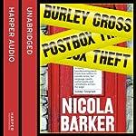 The Burley Cross Post Box Theft | Nicola Barker