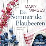 Der Sommer der Blaubeeren   Mary Simses
