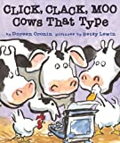 By Doreen Cronin - Click, Clack, Moo: Cows That Type (Classic Board Books) (Brdbk) (8.1.2010)