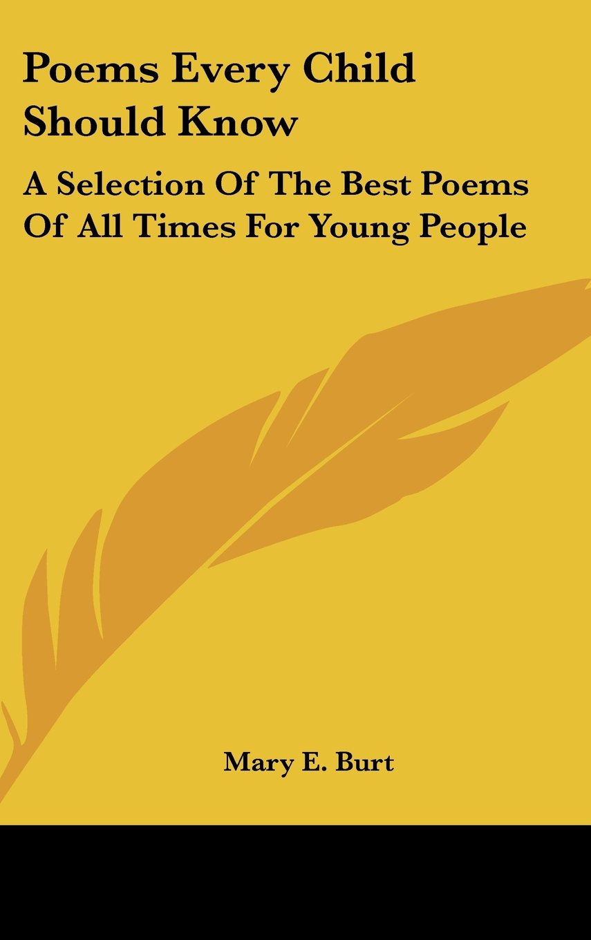 Poems Every Child Should Know: A Selection Of The Best Poems Of All Times For Young People ebook