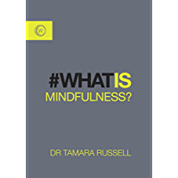 What is Mindfulness? (#whatis)
