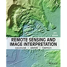Remote Sensing and Image Interpretation, 7th Edition
