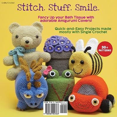 Amigurumi Toilet Paper Covers: Cute Crocheted Animals, Flowers, Food