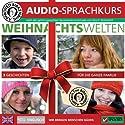Englisch gehirn-gerecht: Weihnachtswelten (Birkenbihl Sprachen) Hörbuch von Martina Grgic, Marina Pelikan, Marion G. Mertinat Gesprochen von:  div.