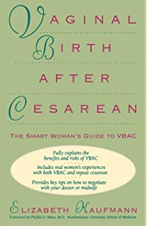 Silent knife cesarean prevention and vaginal birth after cesarean vaginal birth after cesarean the smart womans guide to vbac fandeluxe