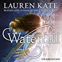 Waterfall Audiobook by Lauren Kate Narrated by Erin Spencer