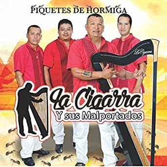 Piquetes De Hormiga by La Cigarra y Sus Malportados on ...
