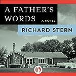 A Father's Words: A Novel | Richard Stern