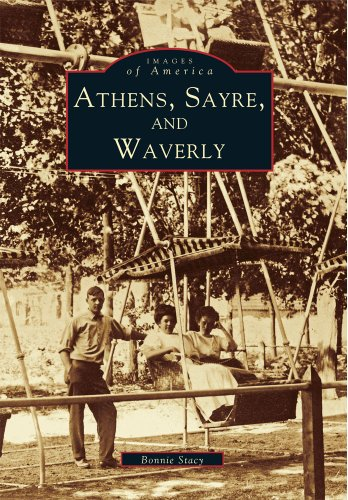 Athens, Sayre, and Waverly (PA) (Images of America)
