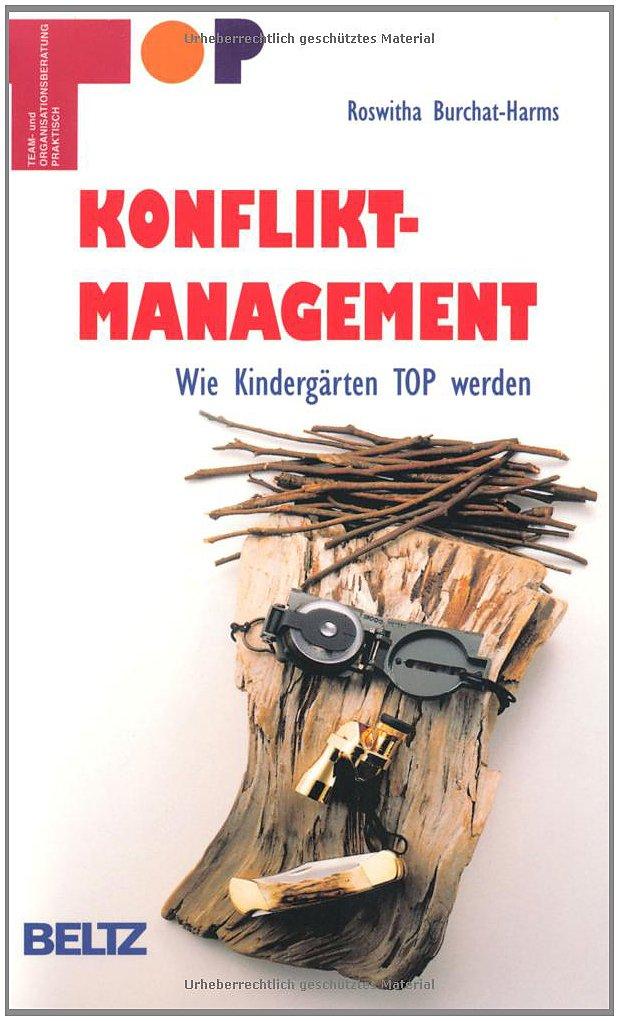 TOP - Team und Organisationsentwicklung praktisch: Konfliktmanagement