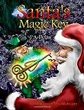 Santa's Magic Key, P. A. Dolan and P. A. Dolan, 1466242698