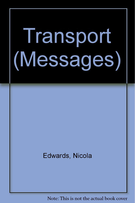 Transport (Messages S ): Amazon co uk: Nicola Edwards, Zul