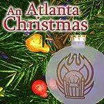An Atlanta Christmas | Thomas E. Fuller,Daniel Taylor
