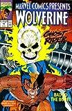 Marvel Comics Presents #70 : Wolverine, Ghost
