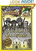 #3: Alamo All-Stars (Nathan Hale's Hazardous Tales #6)