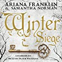 Winter Siege Audiobook by Ariana Franklin, Samantha Norman Narrated by Peter Wickham