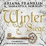 Winter Siege | Ariana Franklin,Samantha Norman