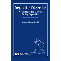 Deposition Dissection: A Handbook for Doctors Facing Deposition