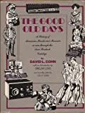 The Good Old Days, David L. Cohn, 0405076800