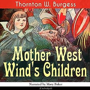 Mother West Wind's Children Audiobook