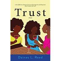 Trust: A Novel