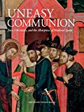 An Uneasy Communion: Jews, Christians and Altarpieces of Medieval Aragon