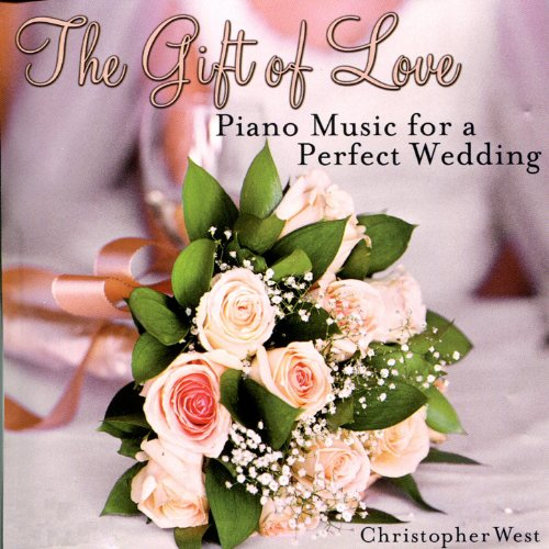 (The Gift of Love : Piano Music for a Perfect Wedding)