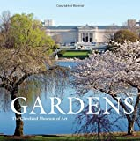 img - for Gardens: The Cleveland Museum of Art book / textbook / text book