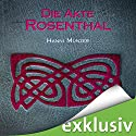Die Akte Rosenthal (Seelenfischer-Tetralogie 3) Audiobook by Hanni Münzer Narrated by Vanida Karun