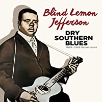 Dry Southern Blues: 1925-1929 Recordings (50 Tracks) (24Bit Remaster/Limited)