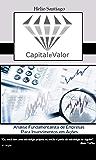 Análise Fundamentalista de Empresas para Investimento em Ações (Capital e Valor)