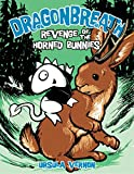 img - for Revenge of the Horned Bunnies (Dragonbreath #6) book / textbook / text book