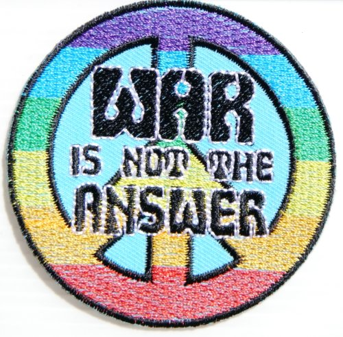 WAR IS NOT THE ANSWER PEACE Sign Symbol Anti-War Hippie Retro Biker Jacket T-shirt Vest Patch Sew Iron on Embroidered Badge Custom