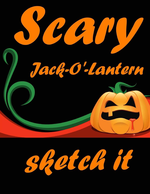 Scary Jack O Lantern Sketch It Blank Sketchbook For Girls