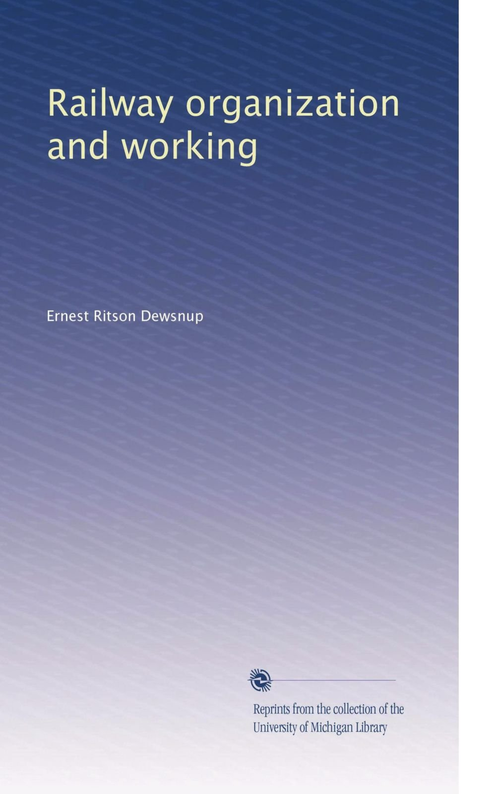 Railway organization and working (Volume 2) pdf epub