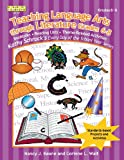 Teaching Language Arts Through Literature, Grades 6-8, Nancy J. Keane and Corinne L. Wait, 1586831127