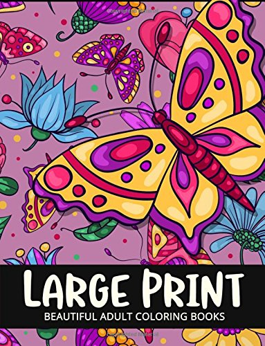 Download Beautiful Adult Coloring Books Large Print: Flower and Animals Design pdf epub