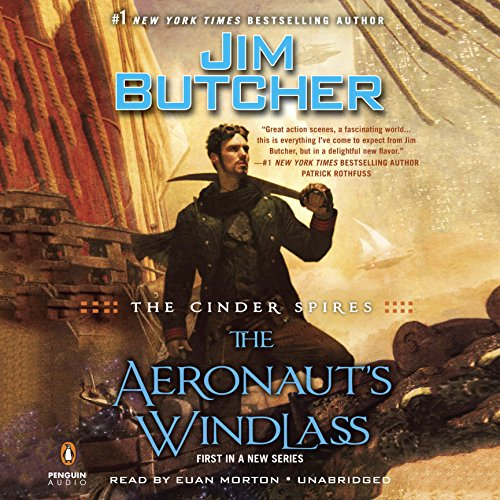 The Aeronaut's Windlass: The Cinder Spires, Book 1