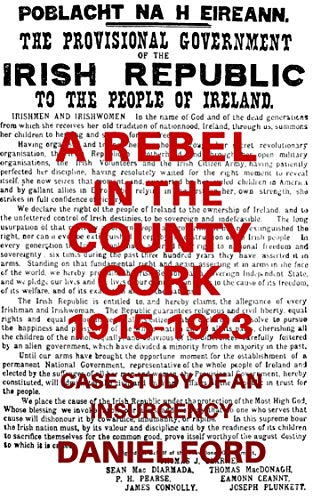 A Rebel in the County Cork, 1905-1923