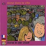 Anne dans la ville: Edition billingue français-allemand