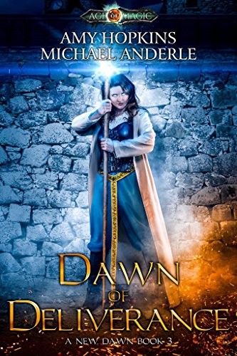 Dawn of Deliverance: Age Of Magic - A Kurtherian Gambit Series (A New Dawn Book 3) cover