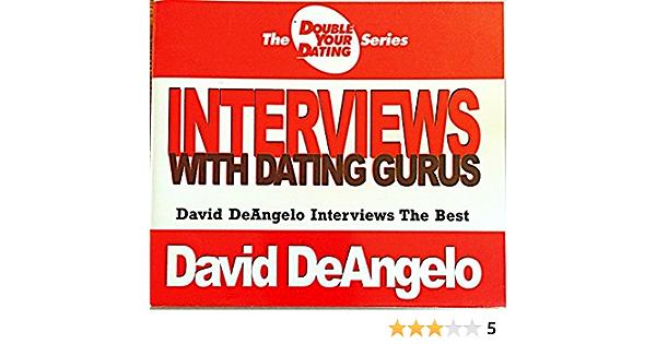 interviuri cu dating gurus david deangelo)