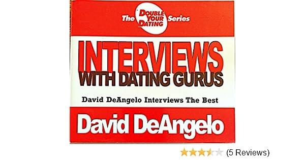 david deangelo interviews with dating gurus