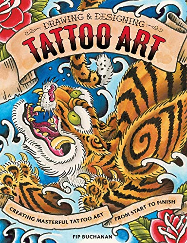 Drawing & Designing Tattoo Art: Creating Masterful Tattoo Art from Start to Finish (Japanese Art Tattoo)