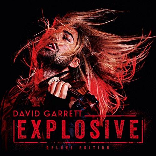 David Garrett - Explosive: Deluxe Edition - Zortam Music