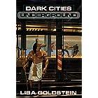 Dark Cities Underground