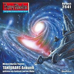 Tanedrars Ankunft (Perry Rhodan 2641)