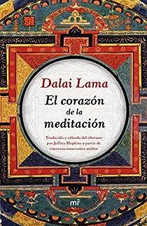 El corazón de la meditación par Lama