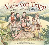 V Is For Von Trapp: A Musical Family