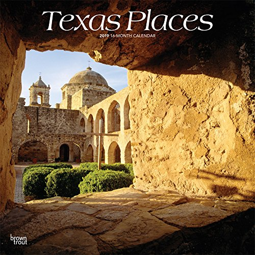 Texas Places 2019 12 x 12 Inch Monthly Square Wall Calendar, USA United States of America Southwest State Nature (Multilingual Edition) BrownTrout Publishers Inc.